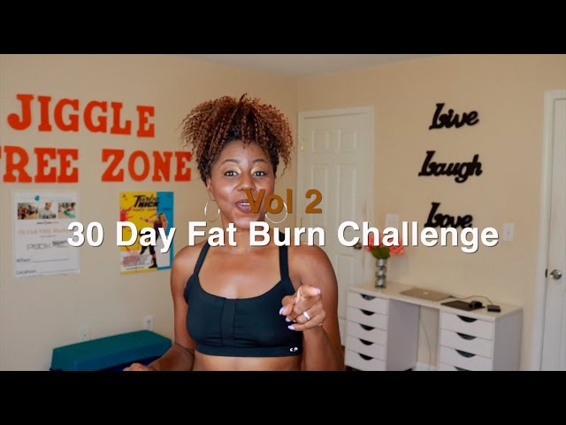 Fat Burn Challenge Vol 2 | Jiggle Free Zone
