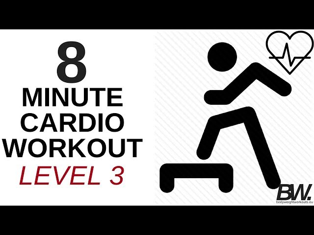 8 MINUTE CARDIO WORKOUT - LEVEL 3 | Bodyweight Workouts